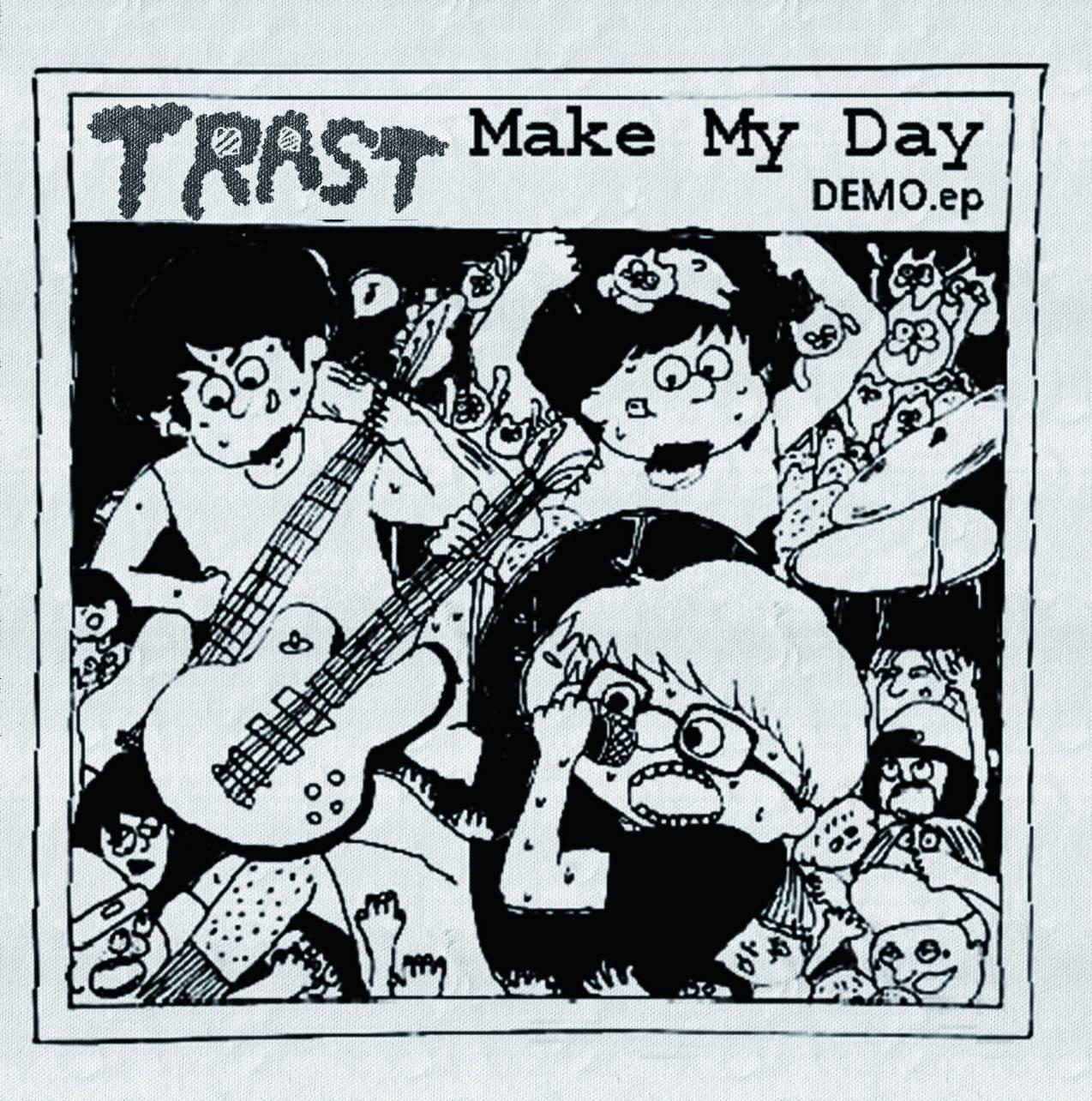 Make My Day demo ep
