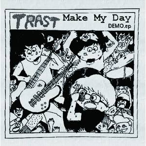 Make My Day demo ep