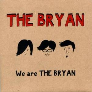 We are THE BRYAN