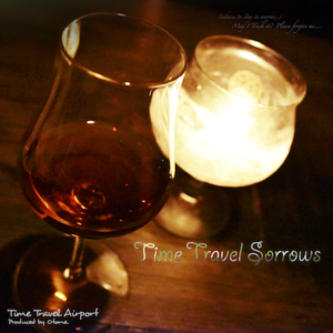 Time Travel Sorrows