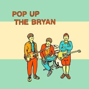 POP UP THE BRYAN