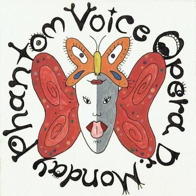 Phantom Voice Opera