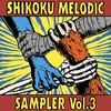 SHIKOKU MELODIC SAMPLER Vol.3