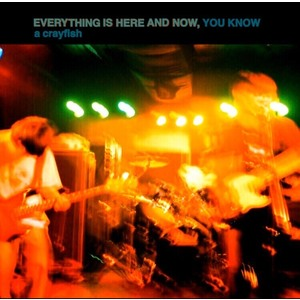 Everything is here and now,  you know E.P.