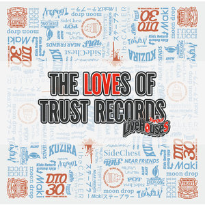 THE LOVES OF TRUST RECORDS