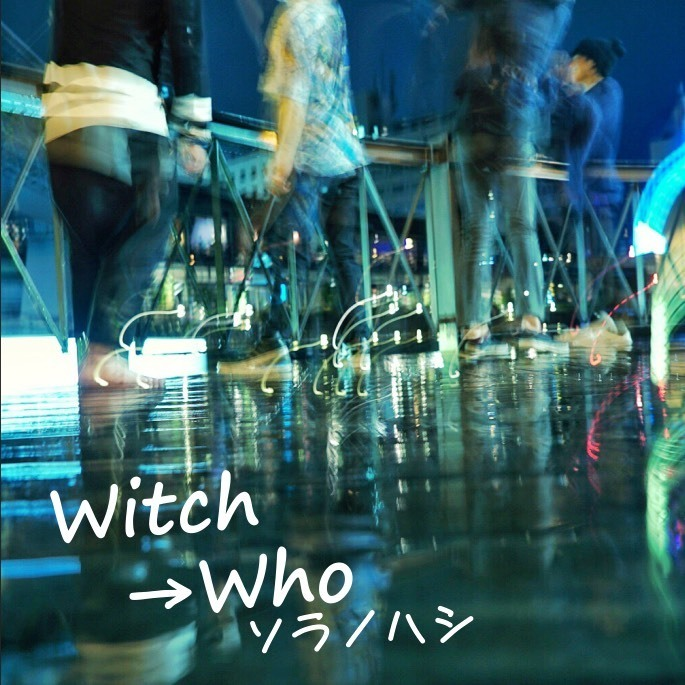 Witch→Who