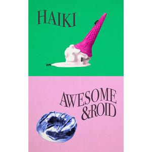 Awesome&roid & Haiki『Split』